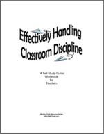 Effectively Handling Classroom Discipline