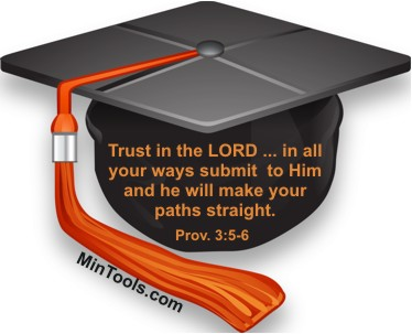 Graduation is a Time to Trust in the Lord