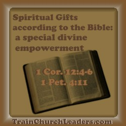 Empowered by God for Ministry Through Spiritual Gifts