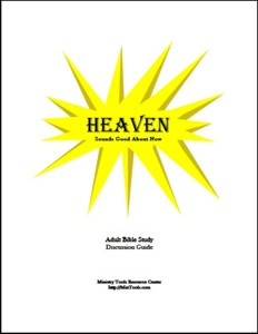 Heaven Discussion Guide - Perspective for Trouble in this World