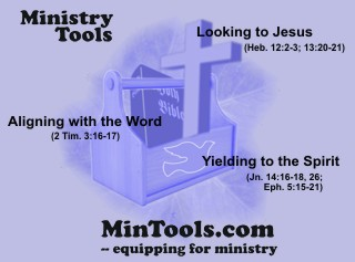 Ministry Tools to Do Ministry God's Way