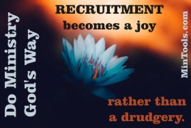 Principles from Bible Verses for Ministry Recruitment Move It from Being a Drudgery