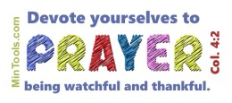 Devote Yourselves to Prayer, Make Praying a Priority