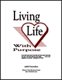 Living Life with Purpose Adult Sunday School Curriculum